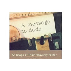A Message to Dads CD Jeff Cavins. Code: LMJCMD-CD. Price: $9.95