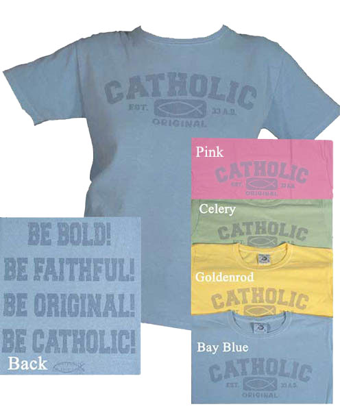 Catholic Original Women's Tinted T-Shirt