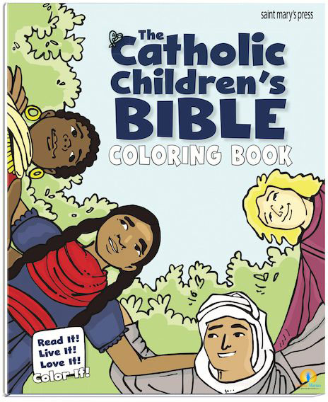 The Catholic Children's Bible Coloring Book Read It! Live It! Love It!  Color It! (9781599828695)