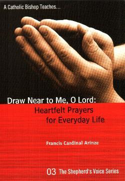 Draw Near To Me O Lord Heartfelt Prayers For Everyday Life 930314115