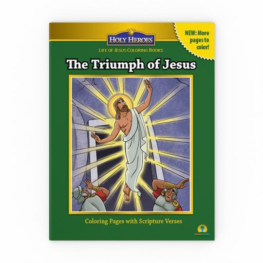 Holy Heroes Coloring Book The Triumph Of Jesus